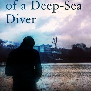 Memoirs of a Deep-Sea Diver By Mick Binns